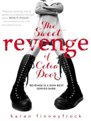 cover image of The Sweet Revenge of Celia Door