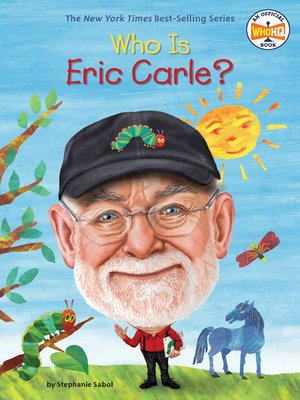 cover image of Who Is Eric Carle?