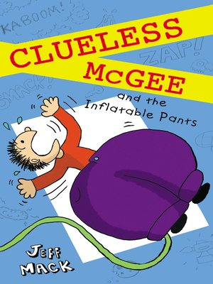cover image of Clueless McGee and the Inflatable Pants
