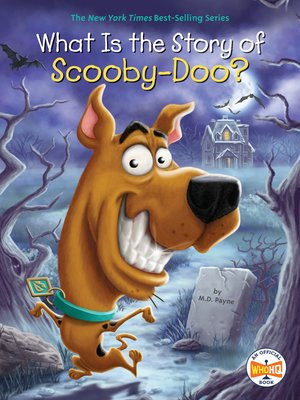 cover image of What Is the Story of Scooby-Doo?