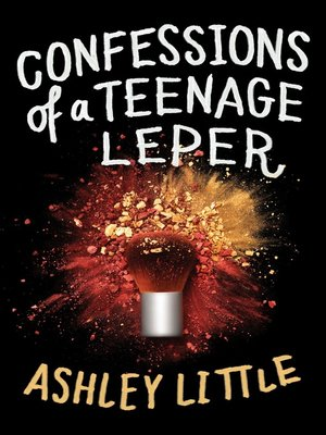 cover image of Confessions of a Teenage Leper