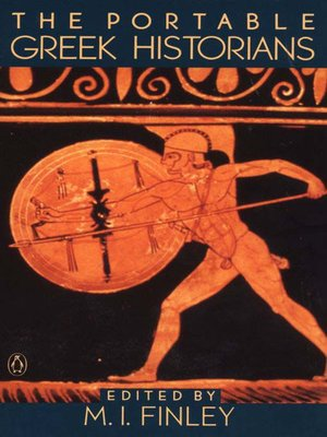 cover image of The Portable Greek Historians