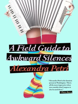 cover image of A Field Guide to Awkward Silences