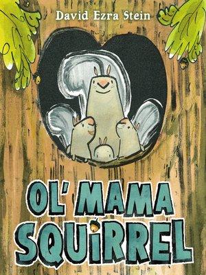 cover image of Ol' Mama Squirrel