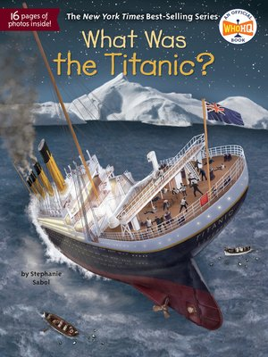 cover image of What Was the Titanic?