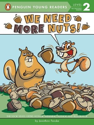 cover image of We Need More Nuts!