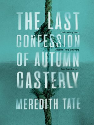 cover image of The Last Confession of Autumn Casterly