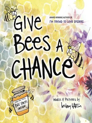 cover image of Give Bees a Chance