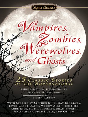 cover image of Vampires, Zombies, Werewolves and Ghosts
