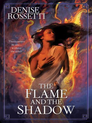cover image of The Flame and the Shadow