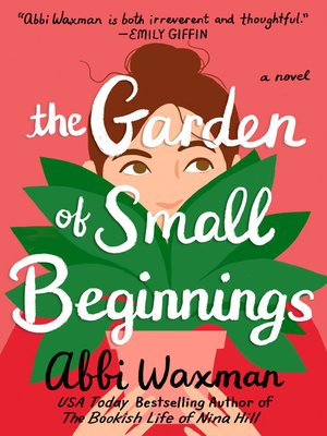 cover image of The Garden of Small Beginnings