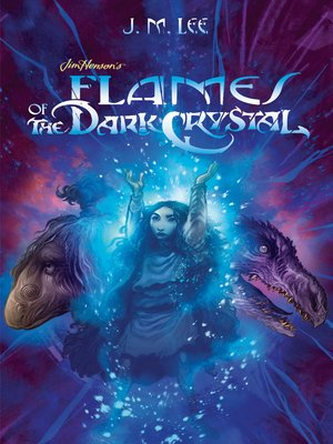cover image of Flames of the Dark Crystal #4