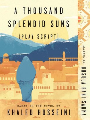 cover image of A Thousand Splendid Suns (Play Script)