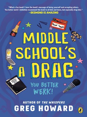 cover image of Middle School's a Drag, You Better Werk!