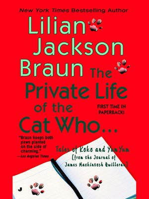 cover image of The Private Life of the Cat Who...