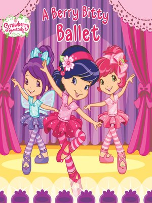 cover image of A Berry Bitty Ballet