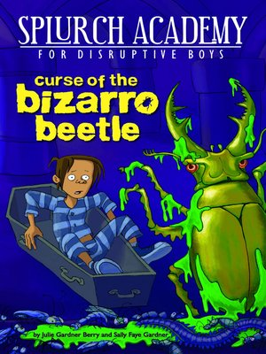 cover image of Curse of the Bizarro Beetle