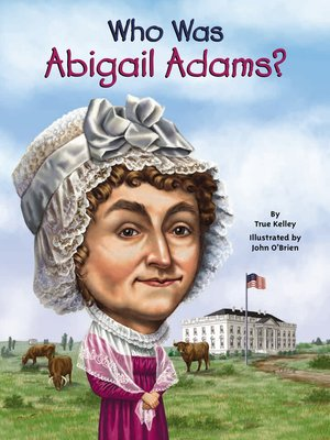 cover image of Who Was Abigail Adams?
