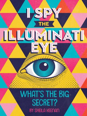 cover image of I Spy the Illuminati Eye