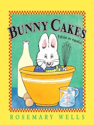 cover image of Bunny Cakes (Edición en español)