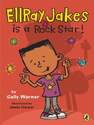 cover image of EllRay Jakes is a Rock Star!