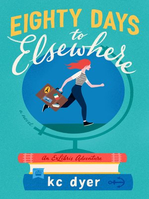 cover image of Eighty Days to Elsewhere