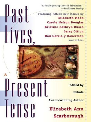 cover image of Past Lives, Present Tense