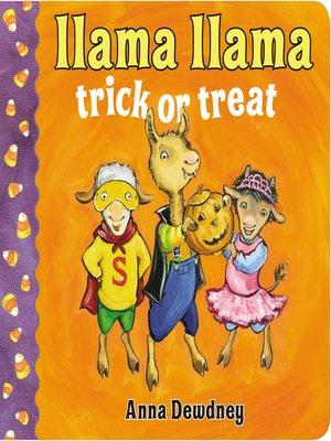 cover image of Llama Llama Trick or Treat