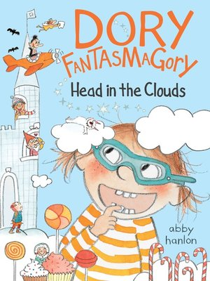 cover image of Dory Fantasmagory: Head in the Clouds