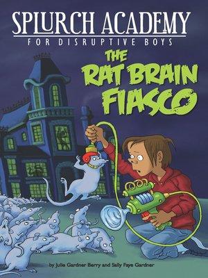 cover image of The Rat Brain Fiasco
