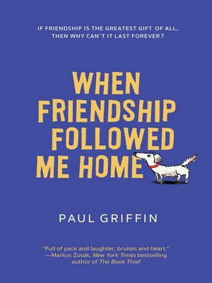 cover image of When Friendship Followed Me Home