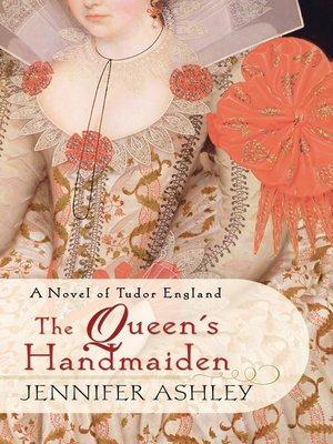 cover image of The Queen's Handmaiden