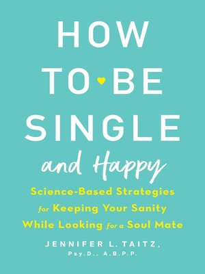 cover image of How to Be Single and Happy