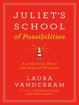 cover image of Juliet's School of Possibilities