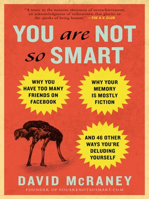 cover image of You Are Not So Smart