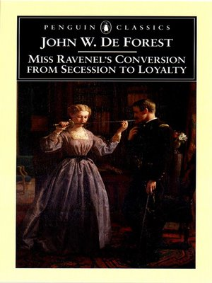 cover image of Miss Ravenel's Conversion from Secessions to Loyalty
