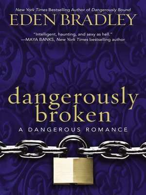 cover image of Dangerously Broken