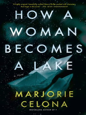 cover image of How a Woman Becomes a Lake
