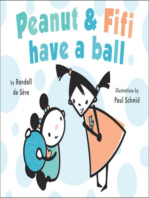 cover image of Peanut and Fifi Have a Ball