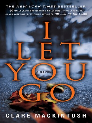 cover image of I Let You Go