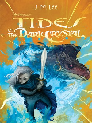 cover image of Tides of the Dark Crystal