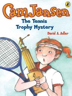 cover image of The Tennis Trophy Mystery