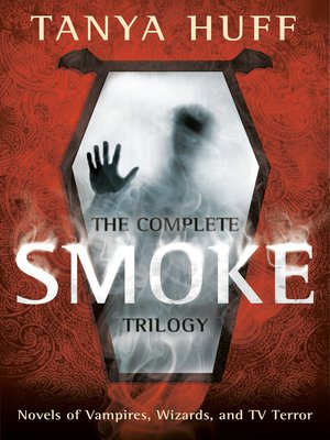 cover image of The Complete Smoke Trilogy