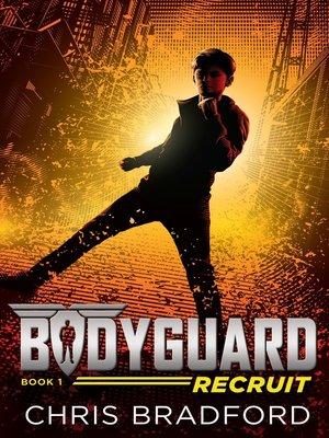 cover image of Bodyguard--Recruit (Book 1)