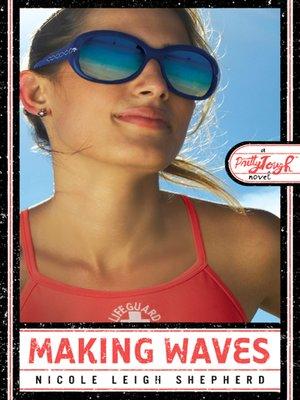 cover image of Making Waves: a PrettyTOUGH Novel