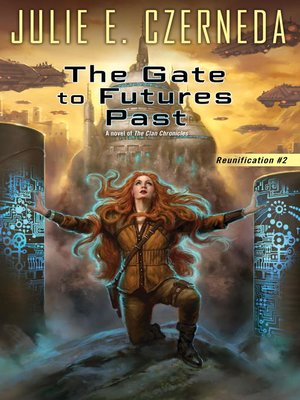 cover image of The Gate to Futures Past