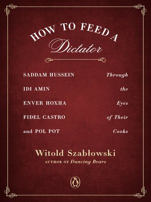 cover image of How to Feed a Dictator