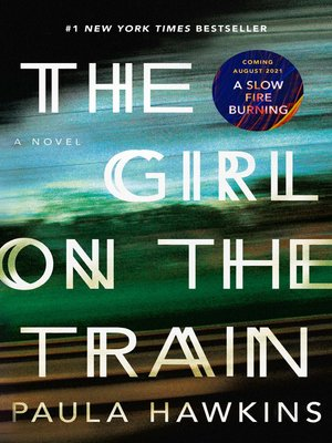 The girl on the train by paula hawkins overdrive rakuten the girl on the train a novel fandeluxe Images