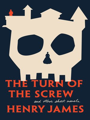 cover image of The Turn of The Screw and Other Short Novels