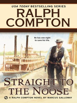 cover image of Ralph Compton Straight to the Noose